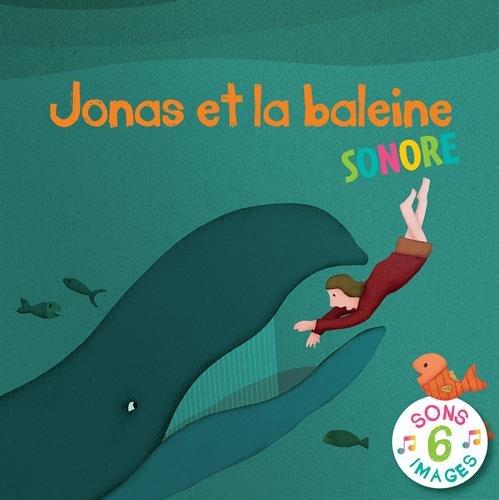 JONAS ET LA BALEINE SONORE par Emmanuelle Rémond-Dalyac