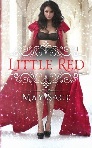 Little Red: Volume 5 (Not Quite the Fairy Tale)
