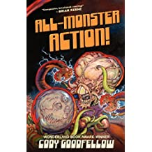 All-Monster Action! by Cody Goodfellow (2012-04-11)