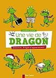 Une vie de dragon, Tome 1 : Attention, dragon d'appartement !