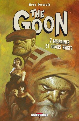 The Goon, Tome 7 : Migraines et coeurs brisés