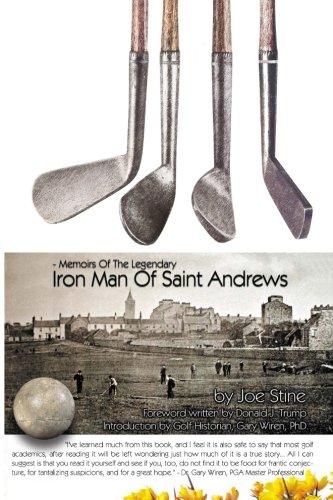 Memoirs Of The Legendary Iron Man Of Saint Andrews por Joe Stine