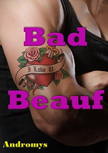 Bad Beauf: Nouvelle érotique taboue, Adultère, En Famille, Première fois, Manipulation
