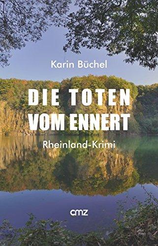Büchel, Karin: Die Toten vom Ennert