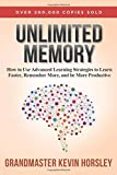 'Unlimited Memory: How to Use Advanced...' von 'Kevin Horsley'