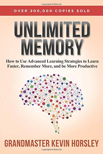 Buchseite und Rezensionen zu 'Unlimited Memory: How to Use Advanced Learning Strategies to Learn Faster, Remember More and be More Productive' von Kevin Horsley