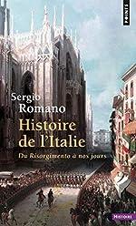 Histoire de l'Italie, du Risorgimento à nos jours de Sergio Romano