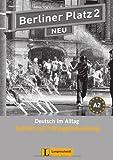 Berliner Platz 2 NEU - Testheft mit Prüfungsvorbereitung 2 mit Audio-CD: Deutsch im Alltag (Berliner Platz NEU)