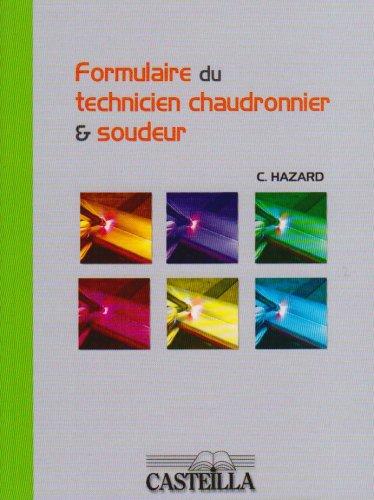 Formulaire du technicien chaudronnier et soudeur par Claude Hazard