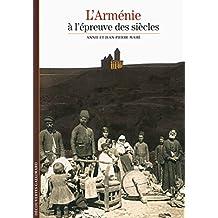 L'Arménie à l'épreuve des siècles