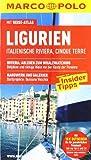 MARCO POLO Reiseführer Ligurien, Italienische Riviera, Cinque Terre - Bettina Dürr
