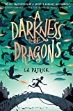 A Darkness of Dragons (Songs of Magic) by S.A. Patrick