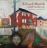 Edvard Munch, l'oeil moderne | album de l'exposition | français/anglais