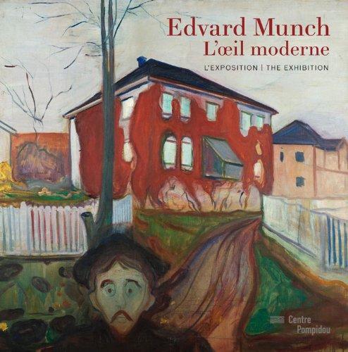 Edvard Munch, l'oeil moderne | album de l'exposition | français/anglais par Angela Lampe