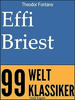 Effi Briest (99 Welt-Klassiker) von [Fontane, Theodor]