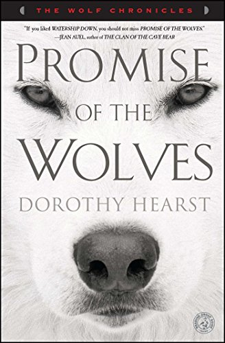 Promise Of The Wolves (The Wolf Chronicles) por Dorothy Hearst