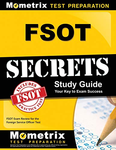FSOT Secrets Study Guide: FSOT Exam Review for the Foreign Service Officer Test (Mometrix Secrets Study Guides) Officer-overall