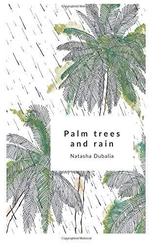 Palm Trees and Rain por Natasha Dubalia
