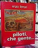 Piloti, Che Gente...