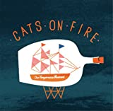 Songtexte von Cats on Fire - Our Temperance Movement