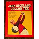 Jack Nicklaus' Lesson tee by Jack Nicklaus (1977-11-06)