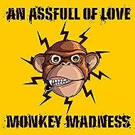 Monkey Madness [Explicit]