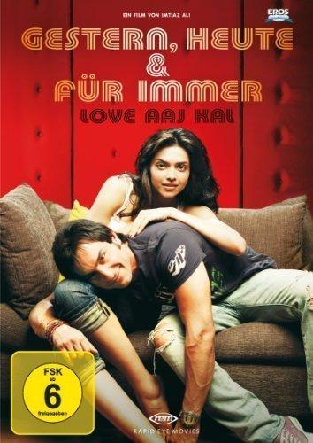 Gestern, heute und für immer – Love Aaj Kal