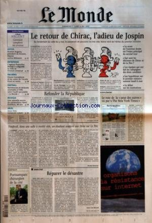 MONDE (LE) [No 17814] du 05/05/2002 - JUSTICE - IBRAHIM RUGOVA, PRESIDENT DU KOSOVO, DEPOSE CONTRE MILOSEVIC - ENTREPRISES - L'AGENCE FINANCIERE MOODY'S A DEGRADE LA NOTE DE VIVENDI UNIVERSAL - ENCHERES - DOUZE MONOPLACES ET LES RESTES DE L'ECURIE PROST EN VENTE - FOOTBALL - NOMBREUSES ET SERIEUSES ANOMALIES A L'OM, SELON L'AUDIT QUE PUBLIE LE MONDE - MUSIQUE - UNE NOUVELLE OEUVRE DU COMPOSITEUR HENRI DUTILLEUX, 86 ANS - DECES - JESUS DIAZ, ROMANCIER CUBAIN - LE RETOUR DE CHIRAC, L'