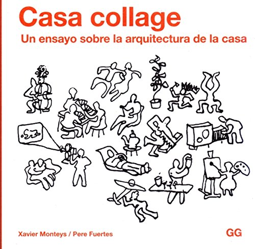 Casa collage por Xavier Monteys