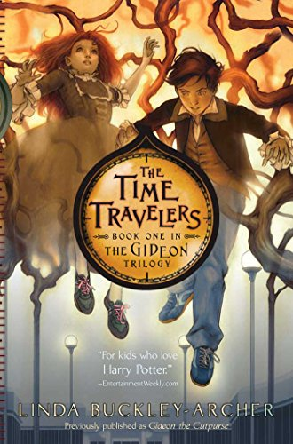 The Time Travelers (The Gideon Trilogy) (Magic Theif)