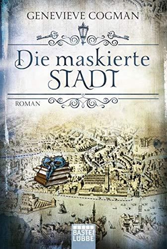 Die maskierte Stadt: Roman (Die Bibliothekare, Band 2) - Dr., Potter Harry
