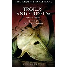 Troilus and Cressida (Arden Shakespeare, Third Series)