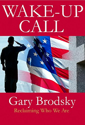Wake Up Call - The War Against Men Revealed (English Edition) por Gary Brodsky
