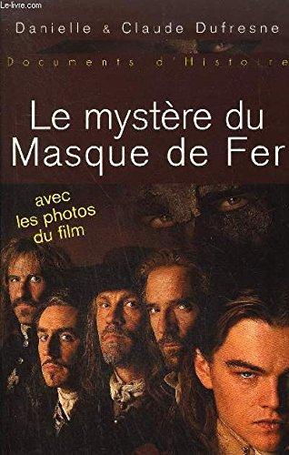 Le mystère du Masque de Fer - Avec les photos du film.
