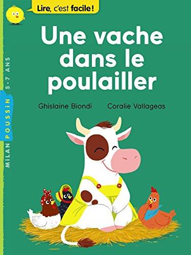 Une vache dans le poulailler par Ghislaine Biondi