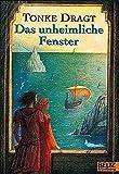 Das unheimliche Fenster: und andere Geschichten aus der magischen Zeit (Gulliver)