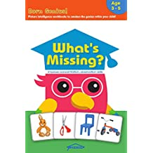 What's Missing? 1: Picture intelligence development workbook to improve knowledge/comprehension, visual-spatial reasoning, memory, observation skills  ... aged 3-5 (Born Genius!) (English Edition)