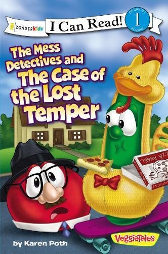 The Mess Detectives And The Case Of The Lost Temper I Can Read Big Idea Books Veggietales