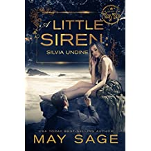 A little Siren: A modern fairy tale (Not quite the fairy tale Book 2) (English Edition)