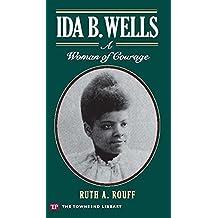 Ida B.Wells: A Woman of Courage (English Edition)