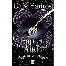 Sapere Aude (Eblus 3): Serie Eblus (Vol. III)