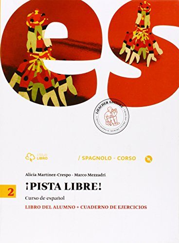 Pista libre. Libro del alumno-Cuaderno de ejercicio. Per la Scuola media. Con CD-ROM. Con e-book. Con espansione online: 2