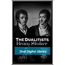 The Dualitists (Annotated) (English Edition)