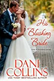 Front cover for the book His Blushing Bride by Dani Collins