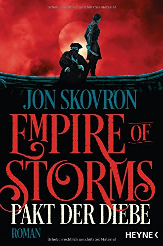 Jon Skovron: The Empire of Storms - Pakt der Diebe