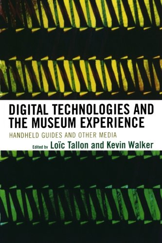 Digital Technologies and the Museum Experience: Handheld Guides and Other Media (Handheld-mp3-player)