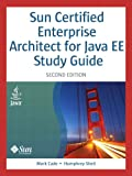 Sun Certified Enterprise Architect for Java EE Study Guide (English Edition)