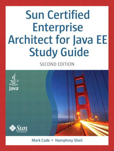 Sun Certified Enterprise Architect for Java EE Study Guide (English Edition) por Mark Cade