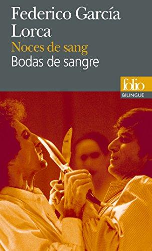 Noces de sang/Bodas de sangre par Federico García Lorca