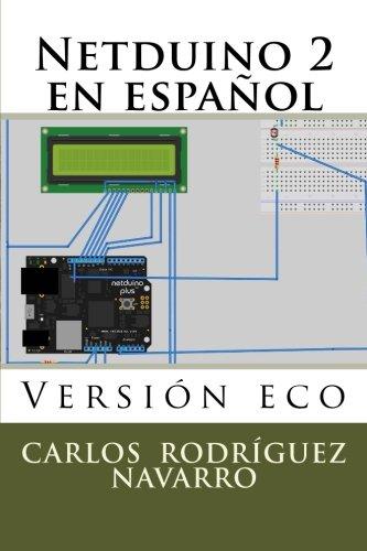Netduino 2 en español: Versión eco